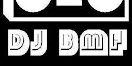 DJ BMF -  We're doing the whole damn block tickets