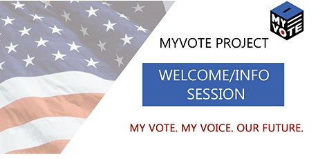MyVote Project Welcome Session tickets