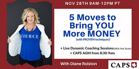 RECORDING of 5 Moves to Bring YOU  More MONEY  with Diane Rolston tickets