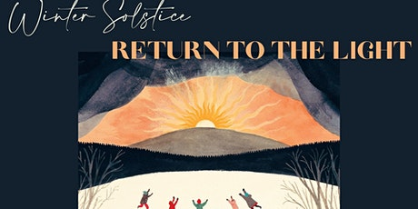Winter Solstice - Return to the Light tickets