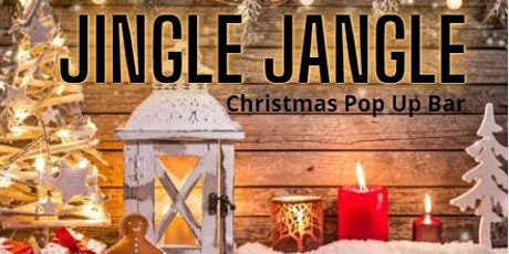Jingle Jangle Christmas Pop Up Bar at The Tavern tickets