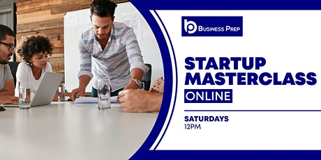 Business Prep - Startup Masterclass tickets
