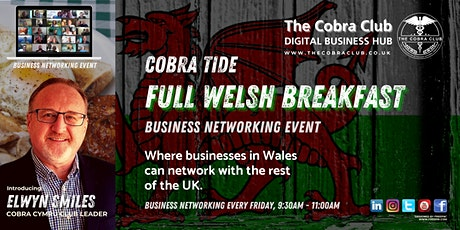 Full Welsh Breakfast Business Networking Event  - South Wales, Cardiff tickets