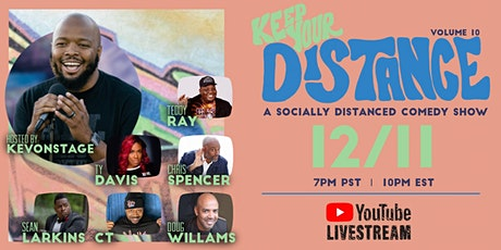 Keep Your Distance - A Socially Distanced Comedy Show Vol. 10 tickets