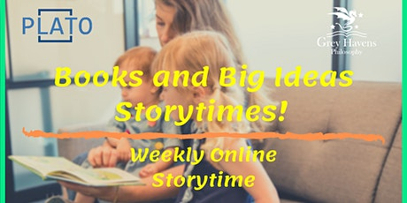 Books and Big Ideas Storytimes Online tickets