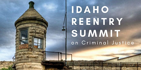 Idaho Reentry Summit on Criminal Justice tickets