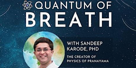 Quantum of Breath tickets