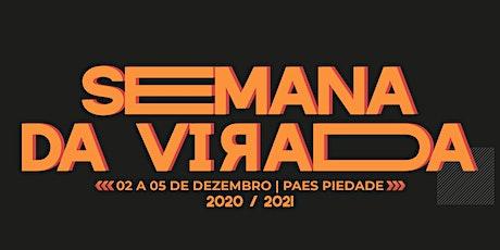 SEMANA DA VIRADA 2020 - 04/DEZ - PR. MIGUEL NETO ingressos