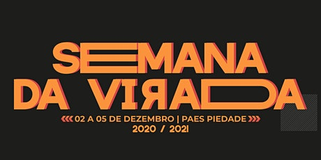SEMANA DA VIRADA 2020 - 05/DEZ - BISPO MIGUEL UCHÔA ingressos