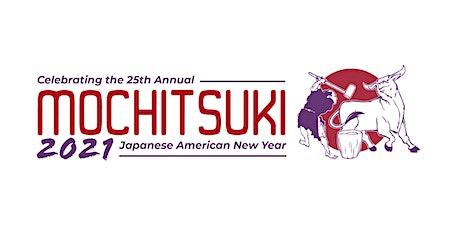 Mochitsuki 2021 New Year's Festival tickets