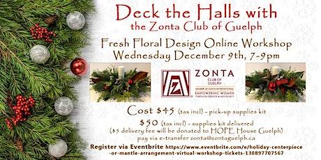 Holiday Centerpiece or Mantle Arrangement Virtual Workshop tickets