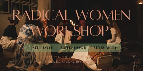 Radical Women - Self Love, Sisterhood & Sensuality - Bondi tickets