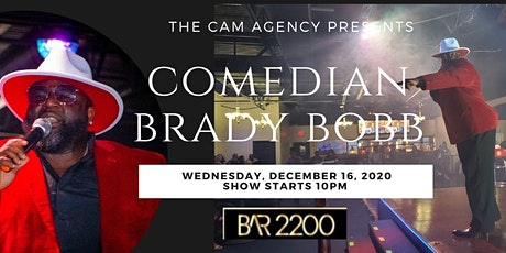 Comedian Brady Bobb and Friends at BAR2200 tickets