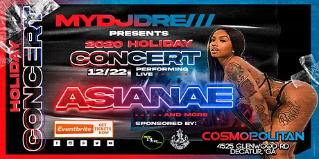 MyDJDre 2020 Holiday Concert ft. Asianae, T.O. Green, Da Real Nino & More. tickets