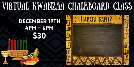 KWANZAA CHALKBOARD CANVAS CLASS tickets