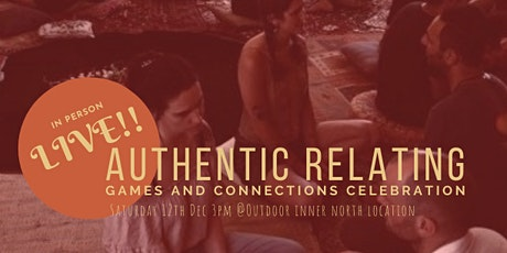 LIVE IN-PERSON Authentic Relating Games and Connections Celebration tickets