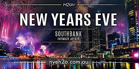 New Years Eve Melbourne - H2o South Bank tickets