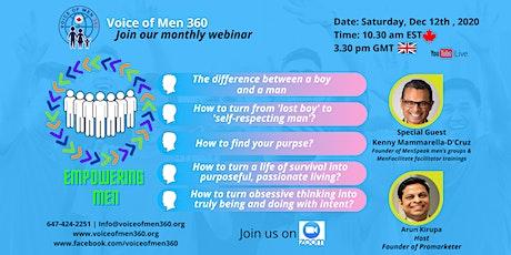 Empowering Men | Voice of Men 360 | Monthly Webinar tickets