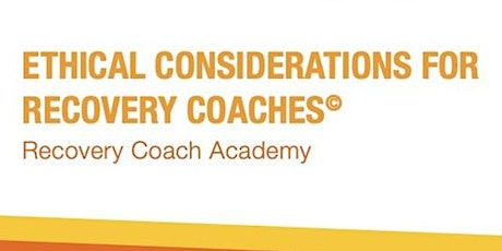 Virtual CCAR Ethical Considerations for Recovery Coaches tickets