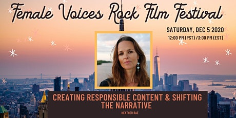 CREATING RESPONSIBLE CONTENT & SHIFTING THE NARRATIVE tickets