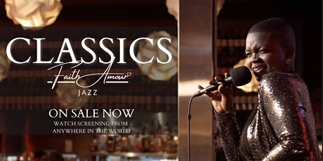 "Dynamic Jazz Show - ""CLASSICS Live"" with Faith Amour tickets"