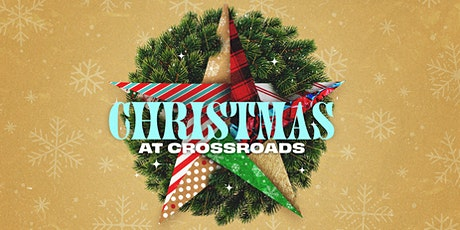 Christmas at Crossroads tickets