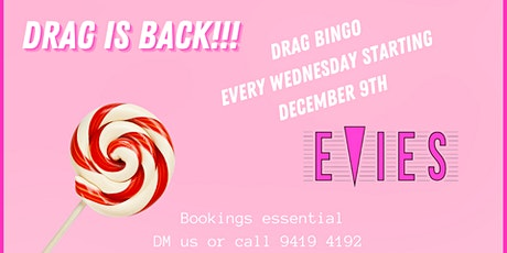 DRAG IS BACK!  Drag Bingo @ Evies tickets