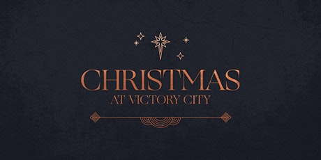 Christmas Eve at Victory City Church tickets