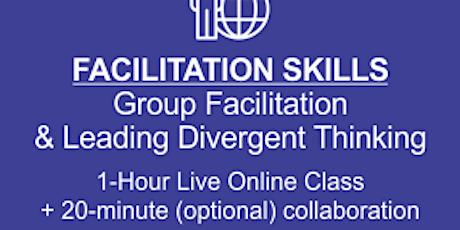 Advanced Facilitation Mastering Facilitation & Leading Divergent Thinking tickets