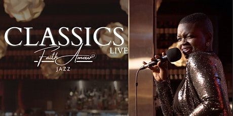 "Dynamic Jazz Show - ""CLASSICS Live"" with Faith Amour entradas"