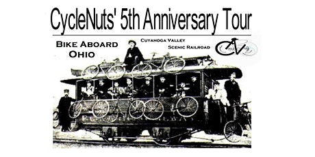 CycleNuts 5th Anniversary Tour - Bike Aboard Cuyahoga Valley Scenic Railway tickets