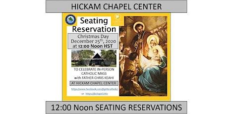 JBPHH Hickam Chapel Center Christmas Day Friday 12:00 Noon Catholic Mass tickets