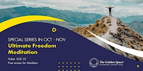 Ultimate Freedom Meditation tickets