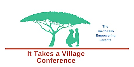 It Takes A Village Conference -Social, Emotional, Mental Health in Children tickets
