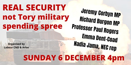 REAL SECURITY not Tory military spending spree tickets