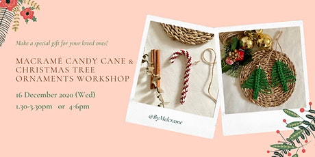 Macramé Candy Cane & Christmas Tree Ornaments Workshop tickets