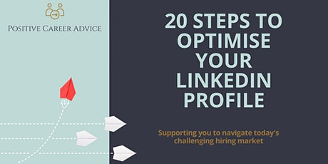 20 steps to optimise your LinkedIn Profile tickets