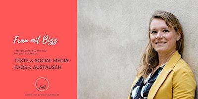 Texte & Social Media – Fragen & Antworten|  Frau mit Bizz