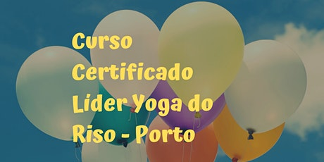 Curso Certificado de Líder de Yoga do Riso - Porto tickets