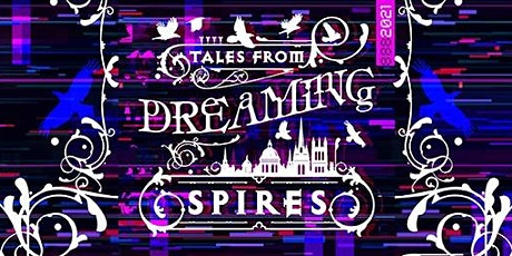 Tales from Dreaming Spires 2021 tickets
