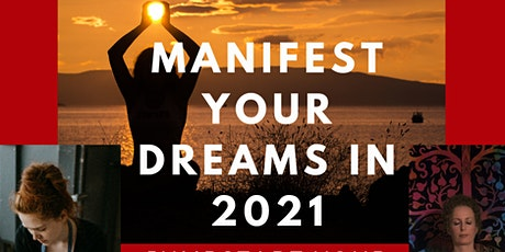 Manifest Your Dreams in 2021: Jumpstart Your Dreams Into Reality tickets