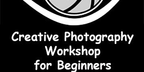 MACFEST2021: Creative Photography for Beginners tickets