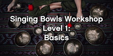 Singing Bowls Sound Healing Workshop. Level 1: Basics tickets