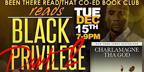 Been There Read That Co Ed Book Club Discusses BLACK PRIVILEGE tickets