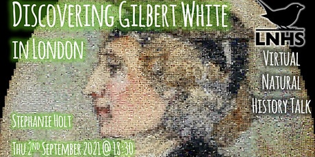 Discovering Gilbert White in London by Stephanie Holt tickets