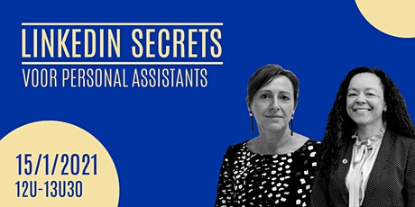 TRAINING // LinkedIn Secrets voor PERSONAL ASSISTANTS tickets