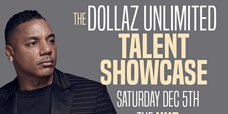 Dollaz Unlimited Talent showcase tickets