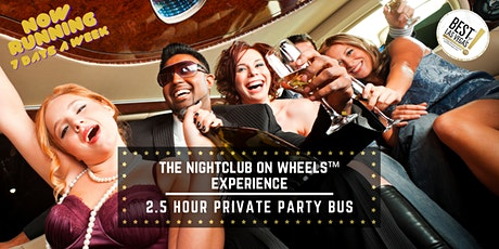 The Nightclub on Wheels™ (NOW) Experience! - #1 Party Bus in Las Vegas, NV tickets