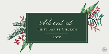 Advent at First Baptist Church tickets