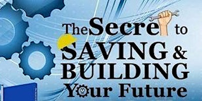 The Secret To Saving and Building Your Future (Fri